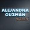 Singles - Alejandra Guzmán