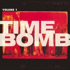 Time Bomb, Vol. 1 (Remasterisé)