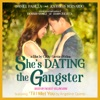 She's Dating the Gangster (Original Motion Picture Soundtrack) - Single