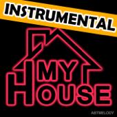My House (Instrumental)