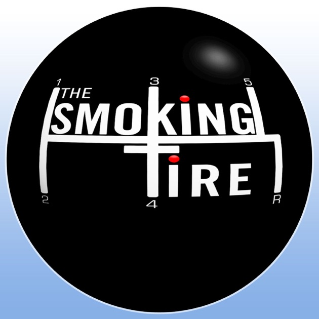 The Smoking Tire By Shoutengine On Apple Podcasts