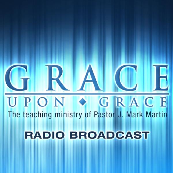Grace Upon Grace Podcast