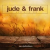 Jude & Frank - You and Me  Single Album
