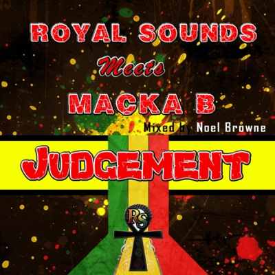 Judgement - Single - Royal Sounds & Macka B album