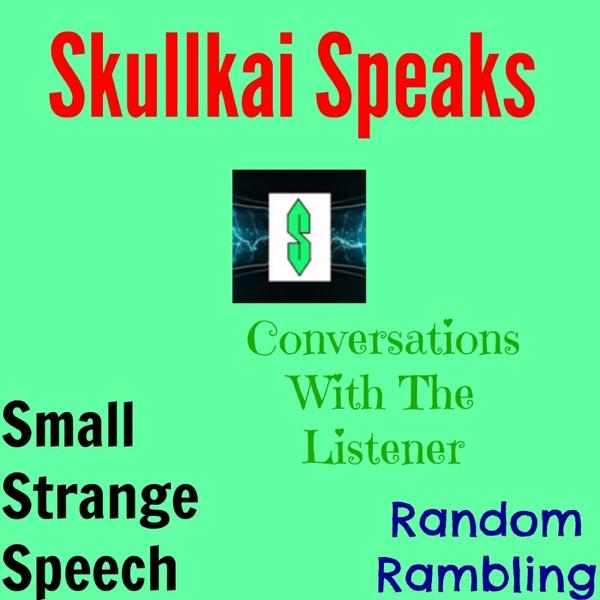 Skullkai Speaks
