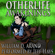 William D. Arand - Otherlife Awakenings: The Selfless Hero Trilogy (Unabridged)