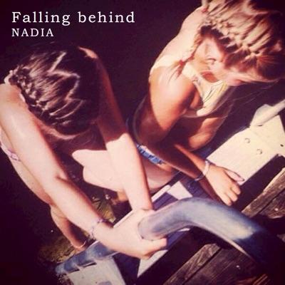 Falling Behind - Single - Nadia