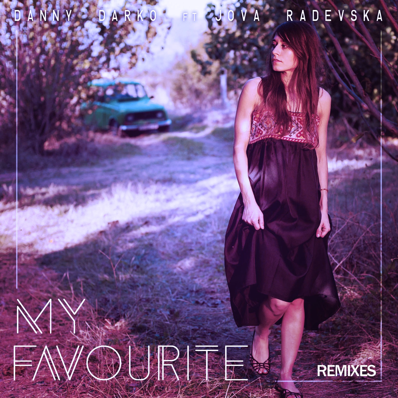 My Favourite (feat. Jova Radevska) [Remixes] - EP