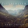 Fiyyashiyya Single