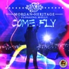 Come Fly (feat. Flogging Molly) - Single ジャケット写真
