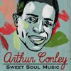 Arthur Conley - Sweet Soul Music artwork