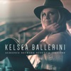 Audience Network Acoustic Sessions - EP, Kelsea Ballerini