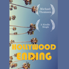 Michael Thomsen - Hollywood Ending: Mutations of Money at the End of the Movie Industry (Unabridged)  artwork