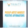 Pickup Artist Mindset Affirmations - EP - Trinity Affirmations