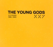 The Young Gods - Our House