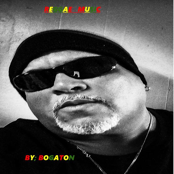 Reggae Music by Bogaton