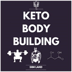 Keto Bodybuilding: The Definitive Guide to Doing Resistance Training on a Low-Carb Ketogenic Diet (Unabridged)