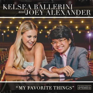 Kelsea Ballerini & Joey Alexander - My Favorite Things