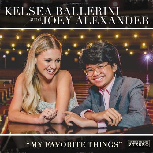 Kelsea Ballerini & Joey Alexander - My Favorite Things - Single