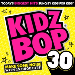 Kidz Bop 30 Mp3 Download