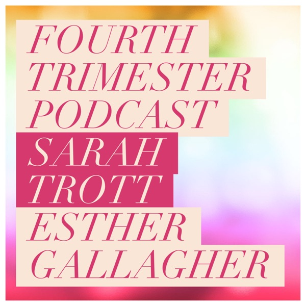 Fourth Trimester Podcast: The first months and beyond | Parenting | Newborn Baby | Postpartum | Doula