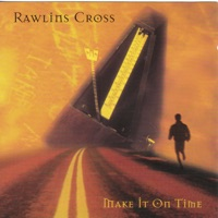 Make It on Time by Rawlins Cross on Apple Music