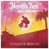 Should've Been Me (feat. Kyla & Popcaan) - Single