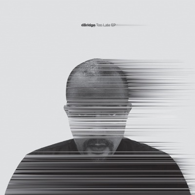 Too Late - EP - dBridge album