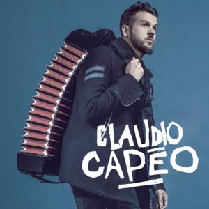Claudio Capéo - Claudio Capéo (version deluxe)