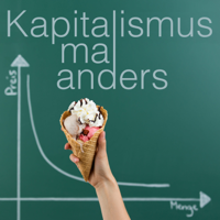 Kapitalismus mal anders podcast