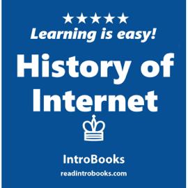 History of Internet (Unabridged) audiobook