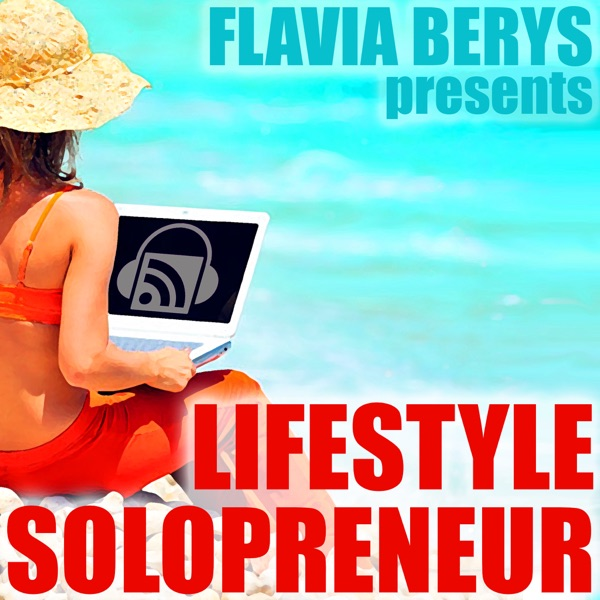 LIFESTYLE SOLOPRENEUR | The podcast for entrepreneurs who put LIFESTYLE FIRST via passive online income, real estate investin
