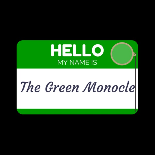 The Green Monocle