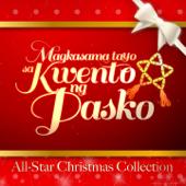 Magkasama tayo sa Kwento ng Pasko (Abs-CBN 2013 Christmas Station Id) - Kapamilya All Star