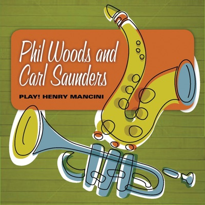 Play Henry Mancini - Phil Woods