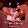 I Want Money (This Christmas) - Single, Vices