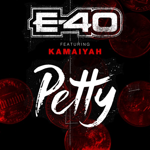 Petty (feat. Kamaiyah) - Single