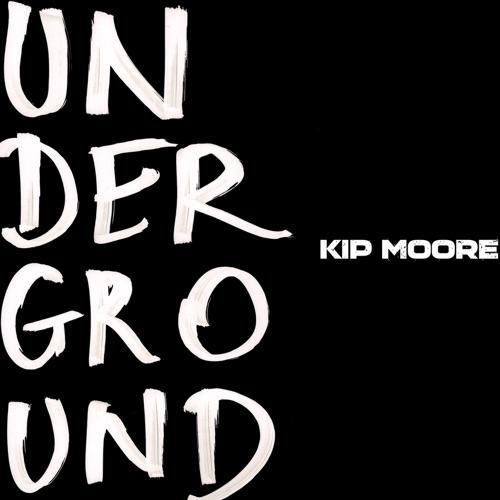 Kip Moore - Underground - EP