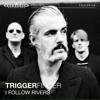 Triggerfinger - I Follow Rivers (Live @ Giel! - VARA/3FM) kunstwerk