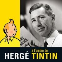 Télécharger Hergé, à l'ombre de Tintin Episode 1