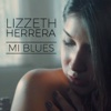 Mi Blues - Single - Lizzeth Herrera