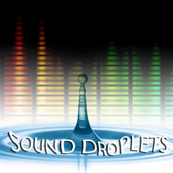 Sound Droplets