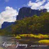 Quiet Journey-Ralph B. Woodward