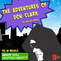 Podcast cover art for The Adventures Of Don Clark I The Audio Drama