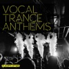 Vocal Trance Anthems, Vol. 2