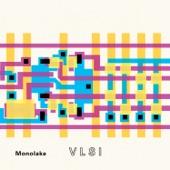 Monolake - Logc (VLSI Version)