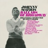 Ballads of Broadway, Johnny Mathis