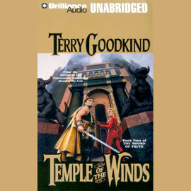Temple of the Winds: Sword of Truth, Book 4 (Unabridged) audiobook