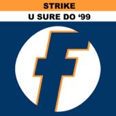 U Sure Do 99 (Remixes)