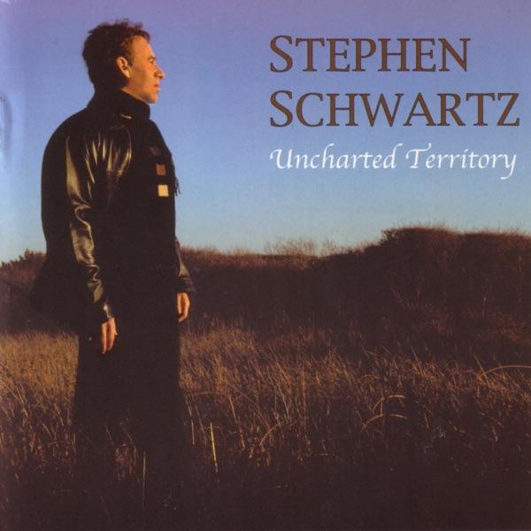 Stephen Schwartz - Uncharted Territory album wiki, reviews